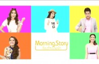Morning Story Ep.1 Thailand