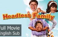 Headless Family (EngSub) หัวหลุดแฟมิลี่