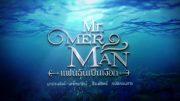 Mister Merman Ep.7