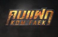 Kom Faek Ep.8 Part 1