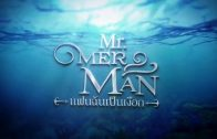 Mister Merman Ep.21